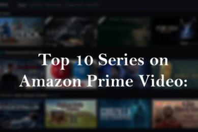 Top 10 series on Amazon Prime Video