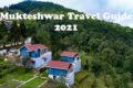 Mukteshwar Travel Guide 2021